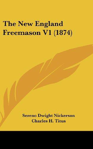 The New England Freemason V1 (1874)
