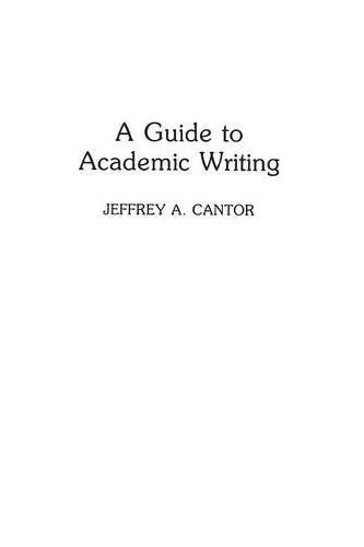 A Guide to Academic Writing