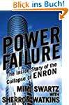 Power Failure: The Inside Story of Th...