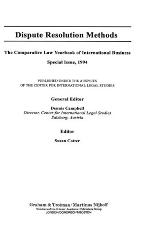 Dispute Resolution Methods:Comparative Law Yearbook of International Business Special Issue (Comparative Law Yearbook Series Set)