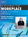 img - for Surviving the Workplace: A Guide to Emotional Well-being (Psychology at Work) book / textbook / text book