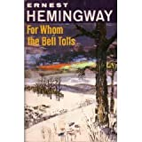 For Whom the Bell Tolls (The Scribner library) (0684717980) by Ernest Hemingway