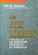 The New Leaders: Guidelines On Leadership Diversity