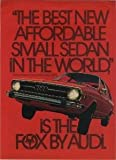 1974 AUDI FOX SEDAN COLOR AD - USA - *The best new affordable small sedan in the world*