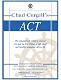 img - for Chad Cargill's ACT book / textbook / text book