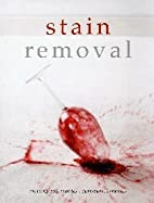 Stain Removal by Sara Burford