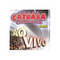 catuaba com amendoim - Forró Catuaba Com Mendoim Vol.2 Ao