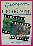 On Photography (A Mobius international book) (029779437X) by Hedgecoe, John