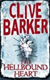 The Hellbound Heart (0006470653) by Barker, Clive