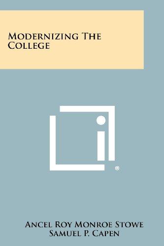 Modernizing the College