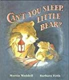 Can't You Sleep, Little Bear? Martin Waddell