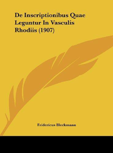 de Inscriptionibus Quae Leguntur in Vasculis Rhodiis (1907)