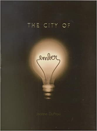 The City of Ember: The First Book of Ember written by Jeanne Duprau