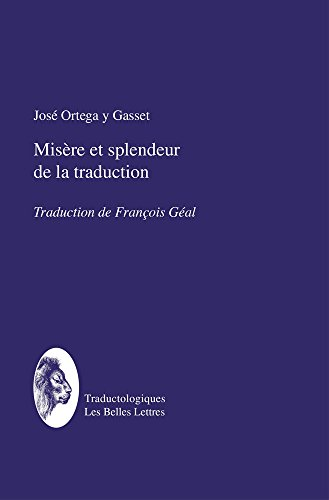 Misere Et Splendeur de La Traduction (Traductologiques) (French Edition)
