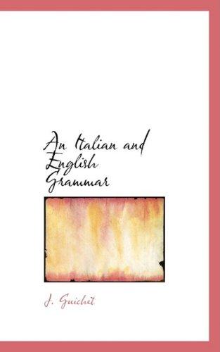 An Italian and English Grammar