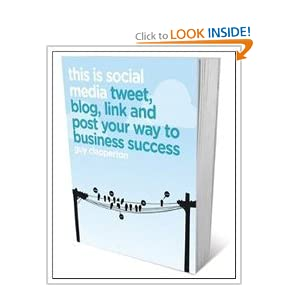 This is Social Media: Tweet, blog, link and post your way to business success Guy Clapperton