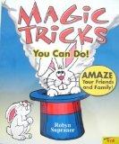 Magic Tricks You Can Do!