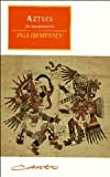 Aztecs: An Interpretation (0521485851) by Inga Clendinnen