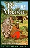 img - for Being Maasai: Ethnicity And Identity In East Africa (Eastern African Studies) book / textbook / text book