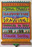 img - for Interpreting Your Child's Handwriting and Drawings: Toddler to Teens book / textbook / text book