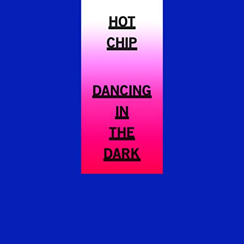 Dancing In The Dark (Hot Hot Hot Dance Songs compare prices)