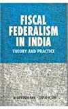 img - for Fiscal federalism in India: Theory and practice book / textbook / text book