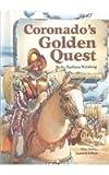 Coronado's Golden Quest (Stories of America) (0811472329) by Weisberg, Barbara
