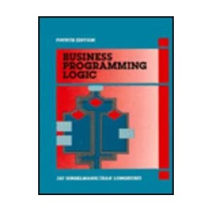 Business Programming Logic: A Structural Approach
