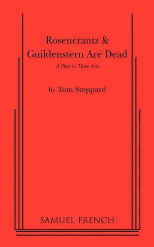 essay on rosencrantz and guildenstern are dead