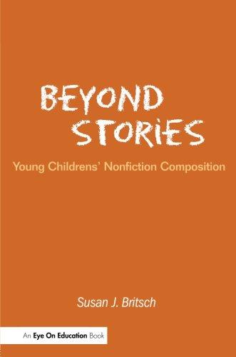 Beyond Stories: Young Children's Nonfiction Composition