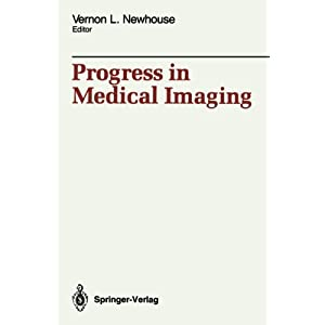 Progress in Medical Imaging