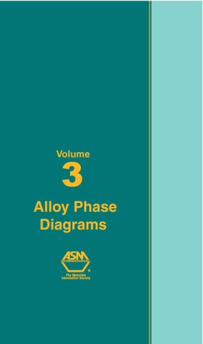 ASM Handbook: Volume 3: Alloy Phase Diagrams - ASM International - 0871703815 - ISBN:0871703815