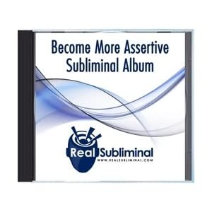 Become More Assertive - Real Subliminal