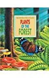 img - for Plants of the Forest (Incredible World of Plants) book / textbook / text book