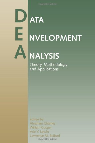 Data Envelopment Analysis: Theory, Methodology and Applications