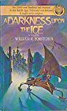 A Darkness Upon the Ice (Ice Prophet, Book 3) (0345316827) by Forstchen, William R.