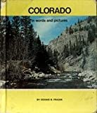 img - for Colorado in Words and Pictures book / textbook / text book