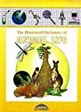Bloomsbury Illustrated Dictionary of Animal Life (Bloomsbury illustrated dictionaries)