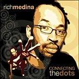echange, troc Rich Medina - Connecting the Dots