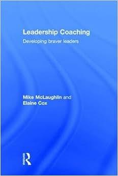 Leadership Coaching: Developing Braver Leaders