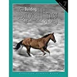 Building Spelling Skills, Book 7, 2nd Ed.