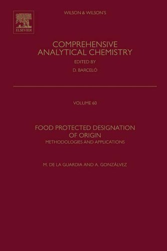 Food Protected Designation Of Origin: Methodologies And Applications (Comprehensive Analytical Chemistry)