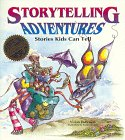 img - for Storytelling Adventures: Stories Kids Can Tell book / textbook / text book