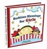 Bedtime Blessings for Girls [Hardcover]