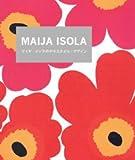 MAIJA ISOLA マイヤ・イソラ marimekkoを輝かせた伝説のデザイナー