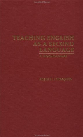 Teaching English as a Second Language: A Resource Guide (Source Books on Education)