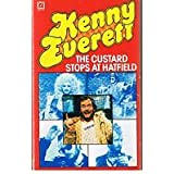Custard Stops at Hatfieldby Kenny Everett