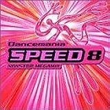 ダンスマニア スピード・8