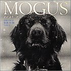 MOGUS―わが友モーガス