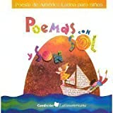 Poemas Con Sol y Son: Poesia de America Latina Para Ninos / Poems with Sun and Song (Spanish Edition)